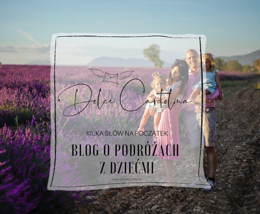 Blog o podróżach z dziećmi