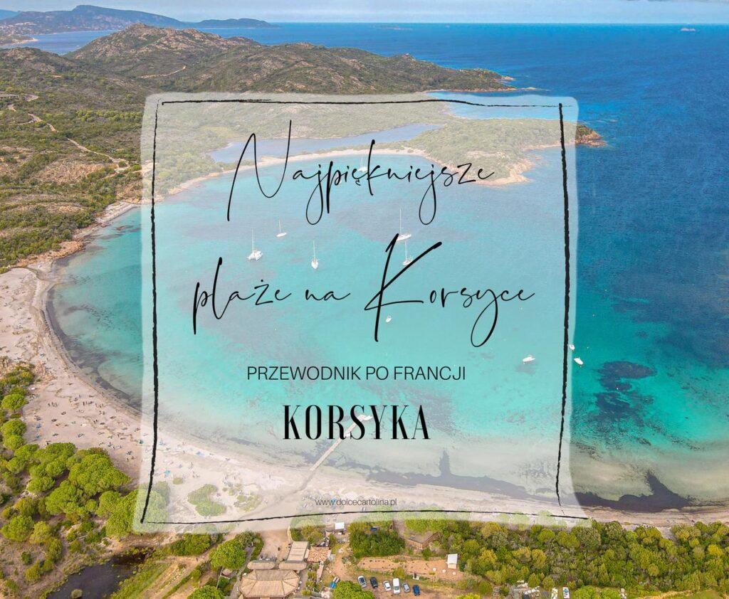 Najpiękniejsze plaże na Korsyce