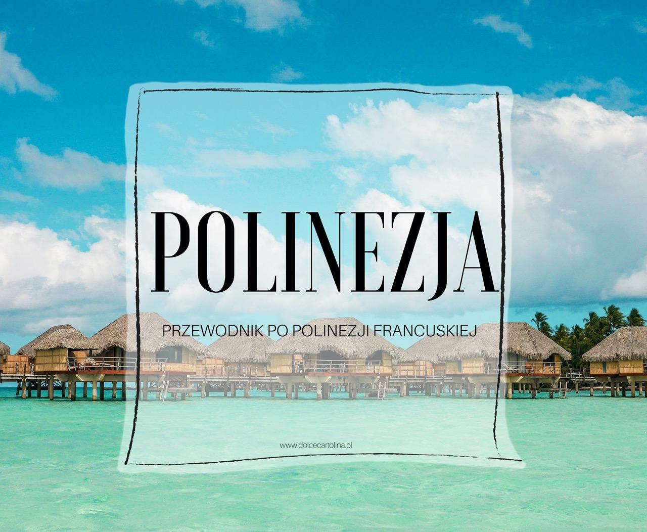 polinezja francuska przewodnik po polinezji francuskiej