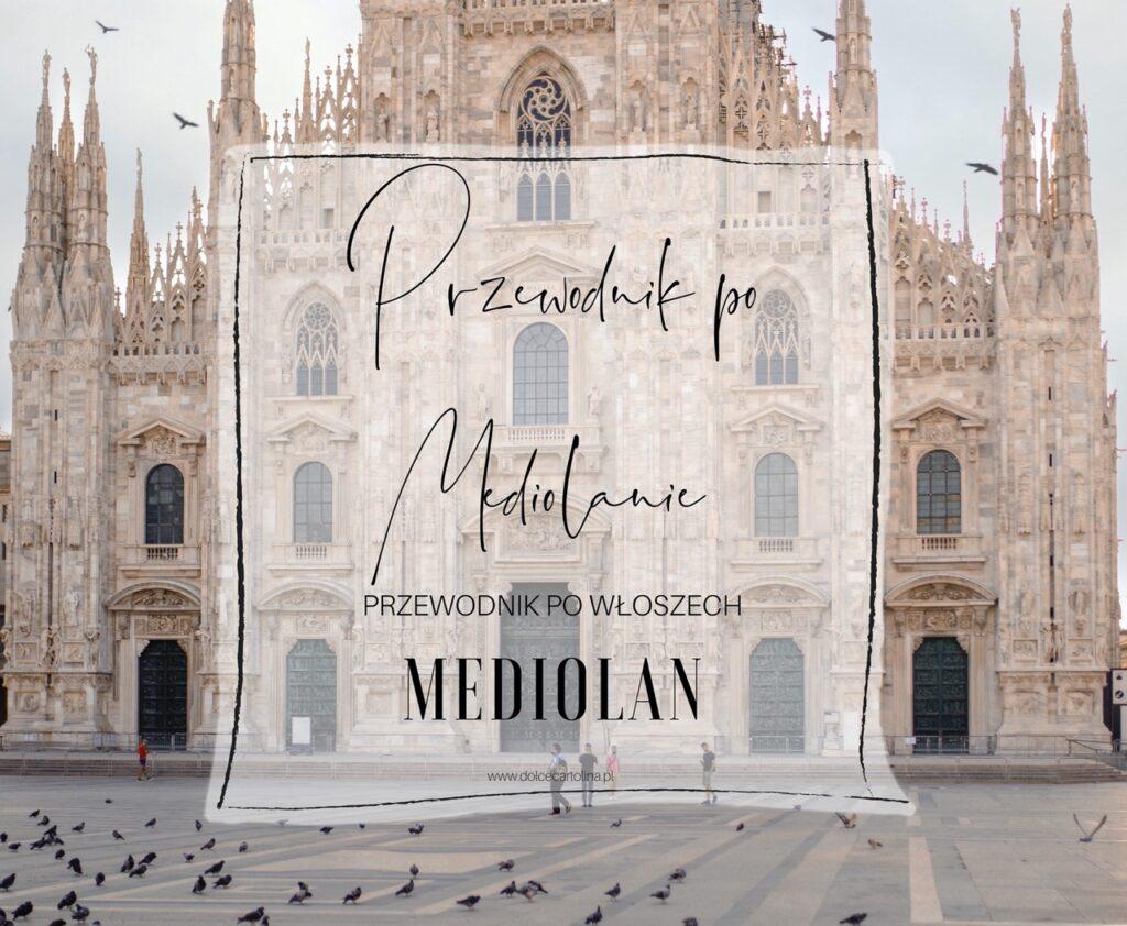 Przewodnik po Mediolanie